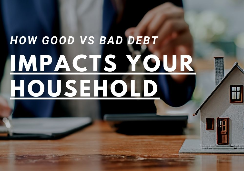 How Good vs Bad Debt Impacts Your Household in Ottawa, Ontario