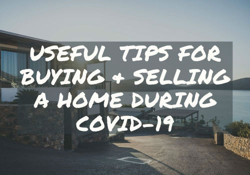 Useful Tips for Buying and Selling A Home During Covid-19 in Ottawa, Ontario